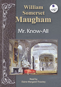Mr know all by somerset maugham essay