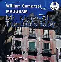somerset maugham mr know all Is a 1950 anthology film based on three short stories by w somerset maugham, the verger, mr know-all  ken annakin directed the verger and mr know-all .