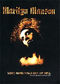 Мэрилин Мэнсон - Долгий, трудный путь из ада
