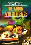 William Somerset Maugham - The Moon and Sixpence