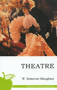 Theatre by W. Somerset Maugham - PDF free download eBook