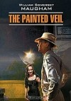 William Somerset Maugham - The Painted Veil