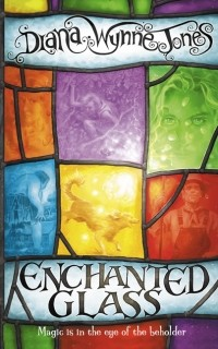 Diana Wynne Jones — Enchanted Glass