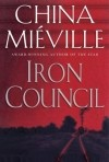 China Mieville - Iron Council