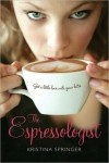 Kristina Springer - The Espressologist