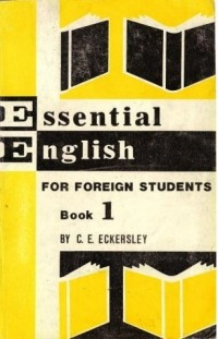 Eckersley c. E. Essential english for foreign students. Book 3 [pdf.
