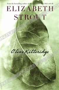 Elizabeth Strout - Olive Kitteridge: Fiction