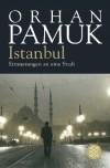 Orhan Pamuk - Istanbul.Erinnerung an eine Stadt.