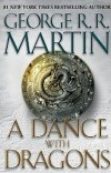 George R. R. Martin - A Dance with Dragons: A Song of Ice and Fire: Book Five