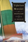 J.H.Brennan - Tibetan Magic and Mysticism