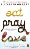 Elizabeth Gilbert - Eat, Pray, Love