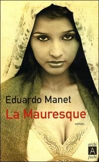 Eduardo Manet - La Mauresque