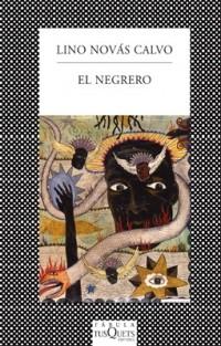 Lino Novás Calvo - El negrero
