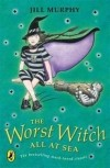 Jill Murphy - The Worst Witch All at Sea