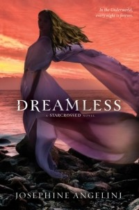 Josephine Angelini - Dreamless