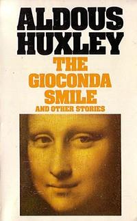Aldous Huxley gioconda smile