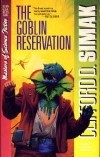 Clifford D. Simak - The Goblin Reservation