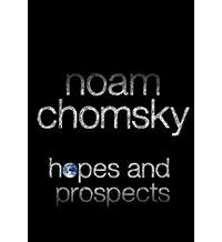 Noam Chomsky — Hopes and Prospects