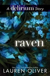Lauren Oliver — Raven