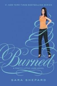 Sara Shepard — Burned