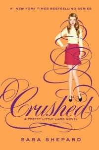 Sara Shepard - Crushed