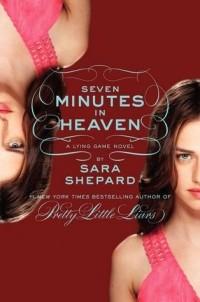Sara Shepard - Seven Minutes in Heaven