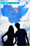 Wendy Higgins - Flirting with Maybe
