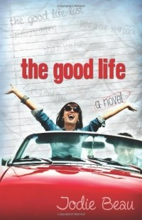 Jodie Beau - The Good Life