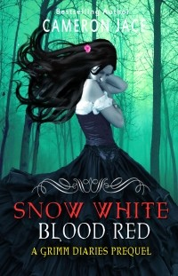 Cameron Jace — Snow White Blood Red (#1)