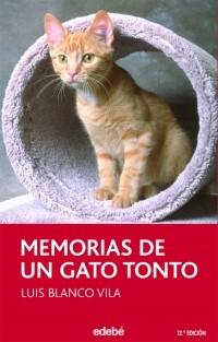 """Луис Бланко Вила """"Воспоминания глупого кота""""/Luis Blanco Vila """"Memorias de un gato tonto"""" Memorias_de_un_gato_tonto"""