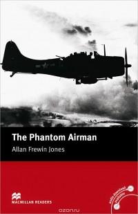 Аллан Фревин Джонс — The Phantom Airman: Elementary Level