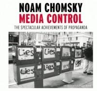 Noam Chomsky - Media Control
