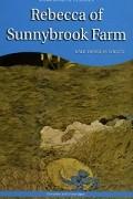 Kate Douglas Wiggin - Rebecca of Sunnybrook Farm