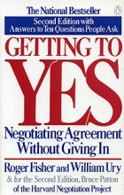 - Getting to Yes: Negotiating Agreement Without Giving In