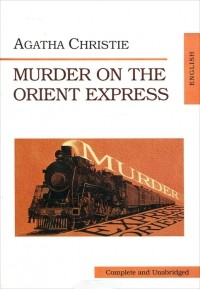 Agatha Christie - Murder on the Orient Express