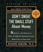 Richard Carlson - Don't Sweat the Small Stuff About Money (Don't Sweat the Small Stuff (Hyperion))
