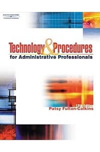 Patsy Fulton-Calkins - Technology & Procedures for Administrative Professionals