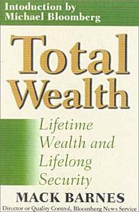 Mac Barnes - Total Wealth: Lifetime Wealth and Lifelong Security