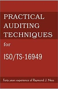 - Practical Auditing Techniques for Iso/Ts-16949