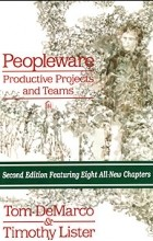 TOM DEMARCO, Timothy Lister, Том ДеМарко, Тимоти Листер - Peopleware: Productive Projects and Teams