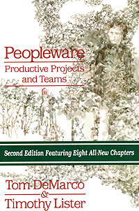 - Peopleware: Productive Projects and Teams