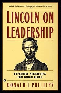 """book report lincoln on leadership Schumpeter lincoln and leadership """"lincoln on leadership"""" the gettysburg address before their mirrors and reading the book that gave mr spielberg his."""