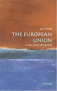 A Very Short Introduction The European Union