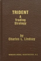 Charles L. Lindsay - Trident: A Trading Strategy