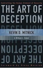 - The Art of Deception: Controlling the Human Element of Security