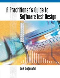 Lee Copeland - A Practitioner's Guide to Software Test Design