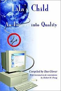 - Lila's Child: An Inquiry into Quality