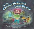 - When Charlie McButton Lost Power