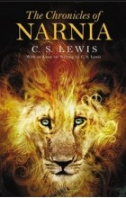C. S. Lewis - The Chronicles of Narnia (сборник)