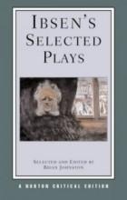 Henrik Ibsen - Ibsen's Selected Plays